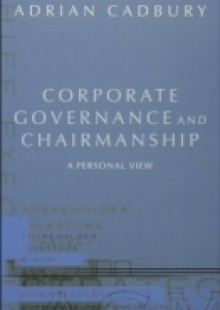 Обложка книги  - Corporate Governance and Chairmanship: A Personal View