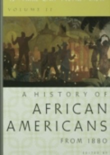 Обложка книги  - To Make Our World Anew: Volume II: A History of African Americans Since 1880
