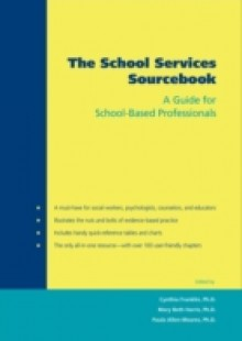 Обложка книги  - School Services Sourcebook: A Guide for School-Based Professionals