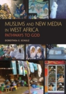 Обложка книги  - Muslims and New Media in West Africa