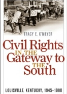 Обложка книги  - Civil Rights in the Gateway to the South