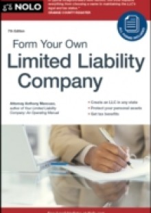 Обложка книги  - Form Your Own Limited Liability Company
