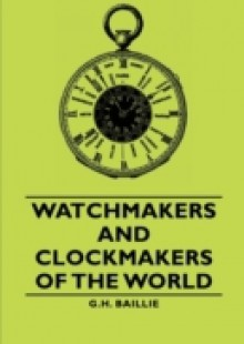 Обложка книги  - Watchmakers and Clockmakers of the World