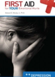 Обложка книги  - Depression: First Aid for Your Emotional Hurts