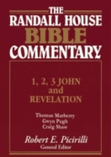Обложка книги  - 1,2,3 John and Revelation Randall House Bible Commentary