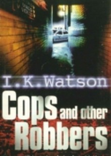 Обложка книги  - Cops and Other Robbers