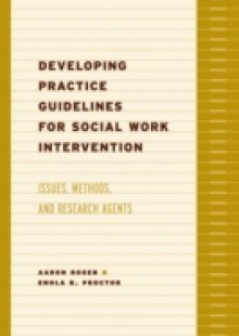 Обложка книги  - Developing Practice Guidelines for Social Work Intervention