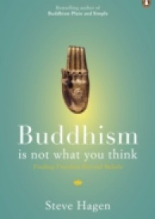 Обложка книги  - Buddhism is Not What You Think