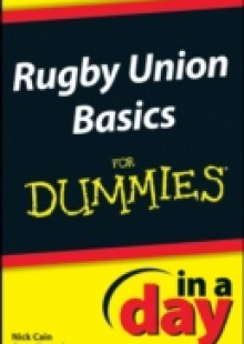 Обложка книги  - Rugby Union Basics In A Day For Dummies