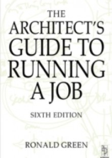 Обложка книги  - Architect's Guide to Running a Job