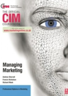 Обложка книги  - CIM Coursebook: Managing Marketing