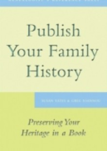 Обложка книги  - Publish Your Family History