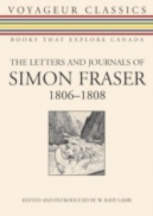 Обложка книги  - Letters and Journals of Simon Fraser, 1806-1808