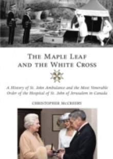 Обложка книги  - Maple Leaf and the White Cross