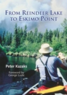 Обложка книги  - From Reindeer Lake to Eskimo Point