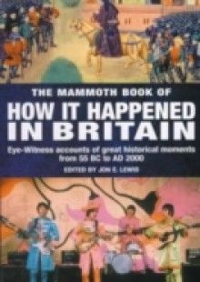 Обложка книги  - Mammoth Book of How it Happened in Britain