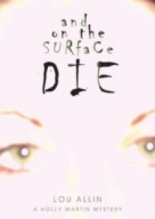 Обложка книги  - And on the Surface Die