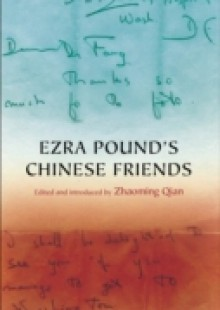 Обложка книги  - Ezra Pound's Chinese Friends: Stories in Letters