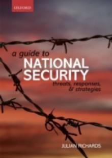 Обложка книги  - Guide to National Security: Threats, Responses and Strategies