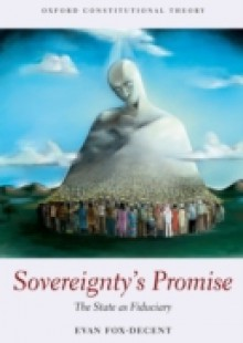 Обложка книги  - Sovereignty's Promise: The State as Fiduciary
