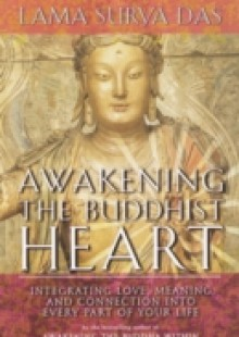 Обложка книги  - Awakening the Buddhist Heart