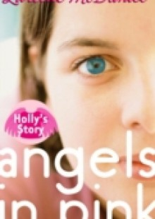 Обложка книги  - Angels in Pink: Holly's Story