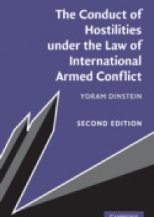 Обложка книги  - Conduct of Hostilities under the Law of International Armed Conflict