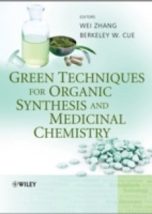 Обложка книги  - Green Techniques for Organic Synthesis and Medicinal Chemistry