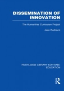 Обложка книги  - Dissemination of Innovation (RLE Edu O)