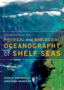 Обложка книги  - Introduction to the Physical and Biological Oceanography of Shelf Seas