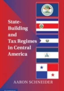 Обложка книги  - State-Building and Tax Regimes in Central America