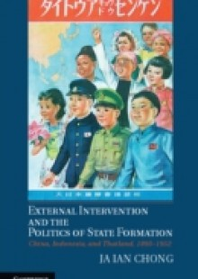 Обложка книги  - External Intervention and the Politics of State Formation
