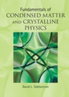 Обложка книги  - Fundamentals of Condensed Matter and Crystalline Physics