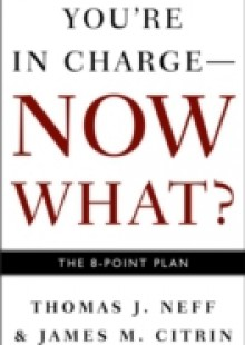 Обложка книги  - You're in Charge–Now What?