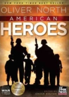 Обложка книги  - American Heroes: In the Fight Against Radical Islam