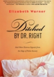 Обложка книги  - Ditched by Dr. Right