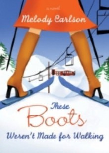 Обложка книги  - These Boots Weren't Made for Walking