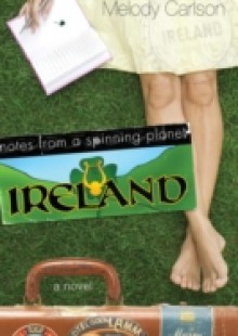 Обложка книги  - Notes from a Spinning Planet–Ireland