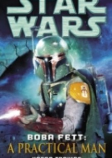 Обложка книги  - Boba Fett: A Practical Man: Star Wars Legends (Short Story)