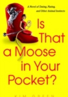 Обложка книги  - Is that a Moose in Your Pocket?