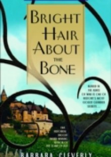 Обложка книги  - Bright Hair About the Bone