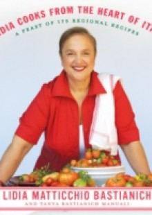 Обложка книги  - Lidia Cooks from the Heart of Italy