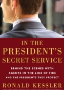 Обложка книги  - In the President's Secret Service
