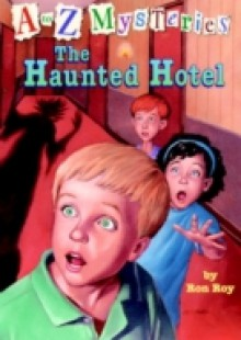 Обложка книги  - to Z Mysteries: The Haunted Hotel
