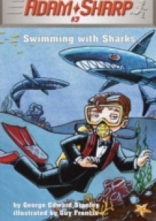 Обложка книги  - Adam Sharp #3: Swimming with Sharks