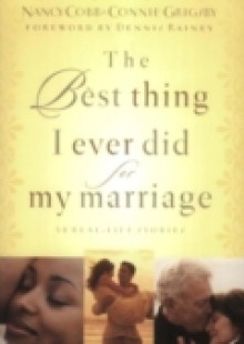 Обложка книги  - Best Thing I Ever Did for My Marriage