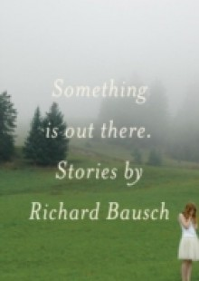 Обложка книги  - Something Is Out There