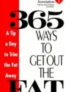 Обложка книги  - American Heart Association 365 Ways to Get Out the Fat