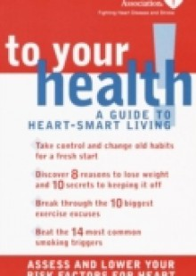 Обложка книги  - American Heart Association To Your Health!