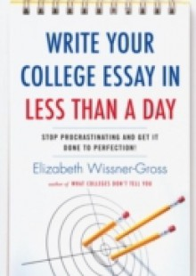 Обложка книги  - Write Your College Essay in Less Than a Day